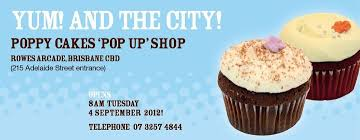 poppy cakes pop up shop in brisbane cbd brisbane