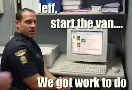 We Got This Meme - jeff start the van we got work to do memes
