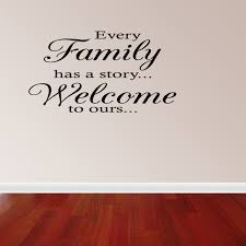 every family has a story welcome to ours vinyl wall decal zoom