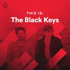 The Black Keys Everlasting Light This Is The Black Keys On Spotify