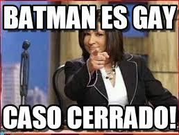 Memes De Batman - batman es gay caso cerrado meme en memegen