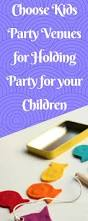 best 25 kids party venues ideas on pinterest party venues for