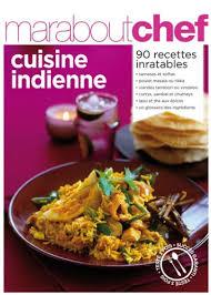 cuisine indienne recettes amazon fr cuisine indienne marabout gilles mourier elisabeth