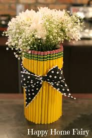 Pencil Vase Teacher Appreciation Centerpiece Happy Home Fairy