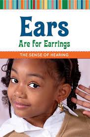 ear sense earrings ears are for earrings the sense of hearing farfaria