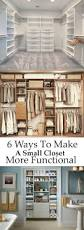 6 ways to make a small closet more functional dream home