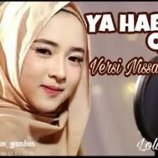 Ya Habibal Qolbi Ya Habibal Qolbi Nissa Sabyan Lyrics And By Nisa