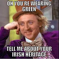 St Pattys Day Meme - st patrick s day memes popsugar tech