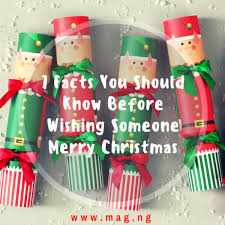 mag 7 facts you should before wishing someone merry