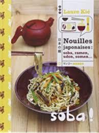 livre de cuisine japonaise amazon fr le grand livre de la cuisine japonaise laure kié livres