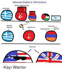 Best Greek Memes - ottoman empire in 17th century selamun aleykum greek hello kebab