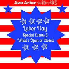Halloween Usa Ann Arbor Ann Arbor Labor Day What U0027s Open U0026 Closed Ann Arbor With Kids