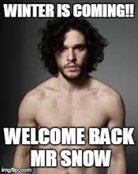 Meme Generator Winter Is Coming - jon snow topless imgflip