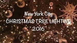 christmas tree lighting in nyc 2016 youtube
