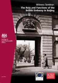 witness seminar the role and functions of the british embassy in