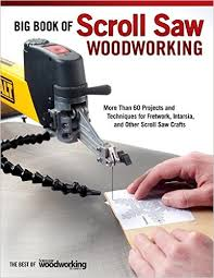 Woodworking Magazine Uk by Big Book Of Scroll Saw Woodworking More Than 60 Projects And