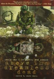 above the dreamless dead world war i in poetry and comics