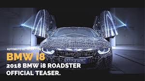Bmw I8 Dimensions - 2018 bmw i8 roadster official teaser youtube