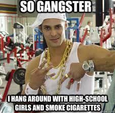 Wannabe Gangster Meme - wannabe evil english
