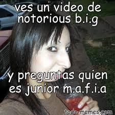 Notorious Big Meme - arraymeme de ves un video de notorious b i g y preguntas quien es juni