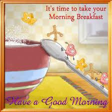 a morning breakfast ecard free morning ecards greeting