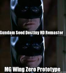 Batman Meme Template - meme creator gundam seed destiny hd remaster mg wing zero prototype