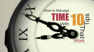 Manage How To Manage Time With 10 Tips That Work Youtube