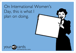 international women s day 2018 best memes funny tweets photos