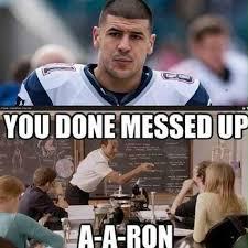 Aaron Hernandez Memes - pin by taylor jeffery on lol pinterest