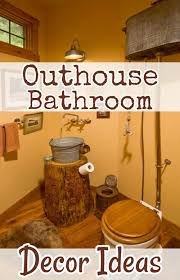 ideas for bathroom decor country outhouse bathroom decorating ideas involvery community blog