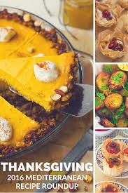 thanksgiving recepie 2016 mediterranean thanksgiving recipe roundup the greek glutton