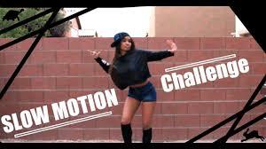 Challenge Motion Motion Challenge Slowmotionchallenge