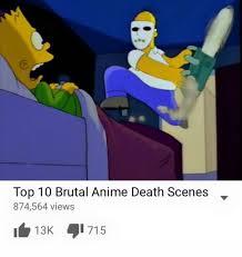 Top Ten Best Memes - sad anime death top 10 anime list parodies know your meme