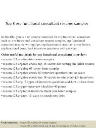 Functional Resume Sample by Top 8 Erp Functional Consultant Resume Samples 1 638 Jpg Cb U003d1431826609