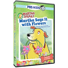 martha speaks martha says it with flowers dvd shop pbs org
