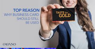 Organo Gold Business Cards 5 Reasons Why Business Cards Should Still Be Used Official