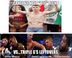Canelo Meme - canelo s next big fight vs triple g s leftovers canelo vs