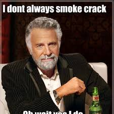 Smoking Crack Meme - smoking crack by pan pan meme center