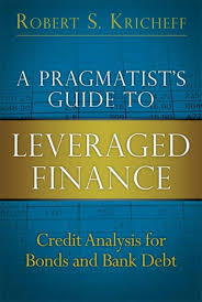 a pragmatist u0027s guide to leveraged finance ebook by robert s