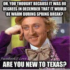 Texas Weather Meme - smart thermostats managing crazy texas weather