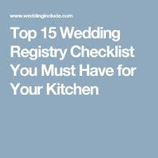 wedding registry checklist the 25 best wedding registry checklist ideas on