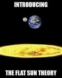 Astronomy Memes - dopl3r com memes introducing the flat sun theory