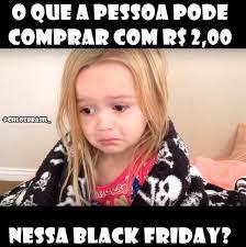Black Friday Meme - black friday divirta se com os memes que est磽o bombando nas redes