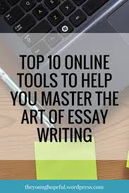 write papers online type an essay online example of a thesis statement for an essay 17 best ideas about college essay essay writing top 10 tools to help you write papers