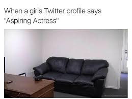 Casting Couch Meme - couch call meme by misternastie memedroid