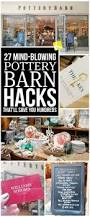 Pottery Barn Magazine Subscription 27 Mind Blowing Pottery Barn Hacks That U0027ll Save You Hundreds The