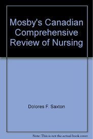 mosby u0027s canadian comprehensive review of nursing saxton
