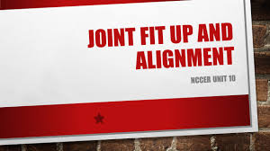 joint fit up and alignment ppt video online download