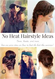 no heat summer hairstyles ma nouvelle mode