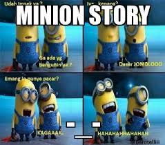 Minion Meme Generator - minion story weknowmemes generator